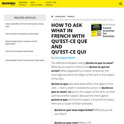 How to Ask What in French with Qu'est-ce Que and Qu'est-ce Qui