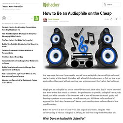 How to Be an Audiophile on the Cheap