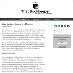 How to Be a Better Bookkeeper — That Bookkeeper