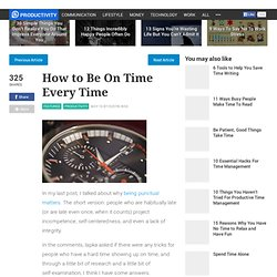 How to Be On Time Every Time
