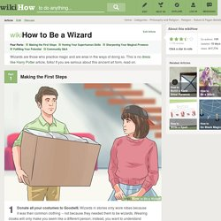 How to Be a Wizard: 20 Steps