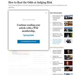 How to Beat the Odds at Judging Risk