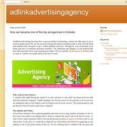 adlinkadvertisingagency: How we became one of the top ad agencies in Kolkata