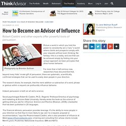 How to Become an Advisor of Influence