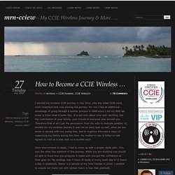 How to Become a CCIE Wireless …