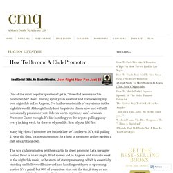 How To Become A Club Promoter