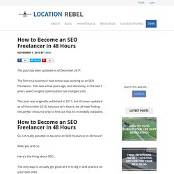 How to Become an SEO Freelancer in 48 Hours