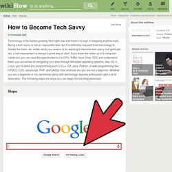 How to Become Tech Savvy: 9 Steps