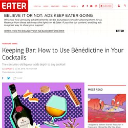How to Use Bénédictine in Your Cocktails
