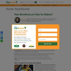 How Beneficial are Dals for Babies?