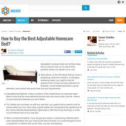 How to Buy the Best Adjustable Homecare Bed?