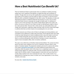 How a Best Nutritionist Can Benefit Us?