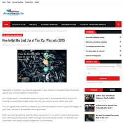 How to Get the Best Use of Your Car Warranty 2019