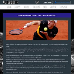 How to Bet on Tennis – Tips and Strategies