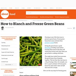How to Blanch and Freeze Green Beans