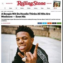 How A Boogie Wit Da Hoodie Made 'Artist 2.0'