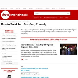 How to Break Into Stand-up Comedy
