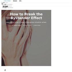 How to Break the Bystander Effect