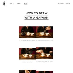 How to Brew with a Gaiwan – Samovar Tea Lounge