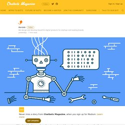 How to build a Chatbot — Part 1 – Chatbots Magazine