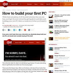 How to build your first PC - PC & Desktop Computers