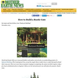 How to Build a Rustic Gate