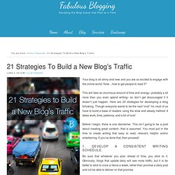 How to Build Traffic to a New Blog
