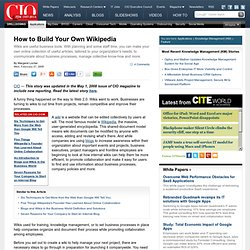 How to Build Your Own Wikipedia CIO