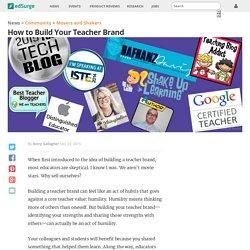 How to Build Your Teacher Brand