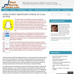 HOW TO BUY SNAPCHAT STOCK (if it has an IPO)
