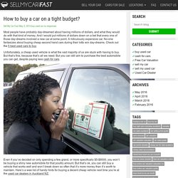 How to buy a car on a tight budget? -