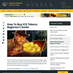How To Buy ICO Tokens: Beginner's Guide