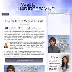 How Can I Extend My Lucid Dreams?