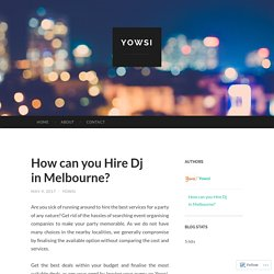 How can you Hire Dj in Melbourne?