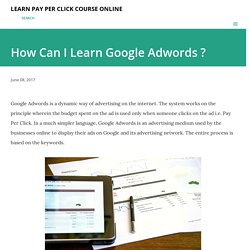 How Can I Learn Google Adwords ?
