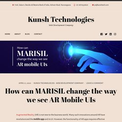 MARISIL for AR mobile UI: How an app development company can do it?