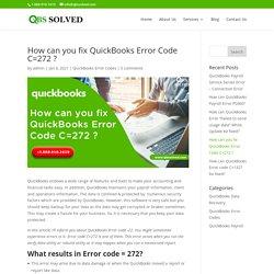 How can you fix QuickBooks Error Code C=272 ?