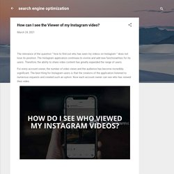 How can I see the Viewer of my Instagram video?