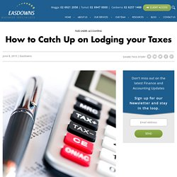 How to Catch Up on Lodging your Taxes -