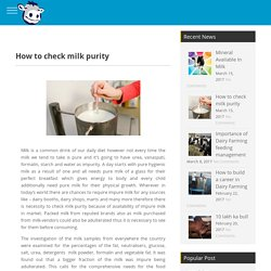 How to check milk purity - godhan
