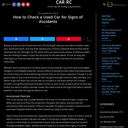 How to Check a Used Car for Signs of Accidents