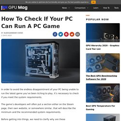 How To Check If Your PC Can Run A PC Game [Easy] - GPU Mag