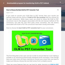 How to Choose the Best OLM to PST Converter Tool
