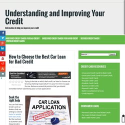 How to Choose the Best Car Loan for Bad Credit