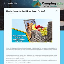 How to Choose the Best Picnic Basket For You !