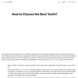 How to Choose the Best Yacht?