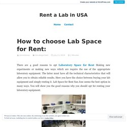 How to choose Lab Space for Rent