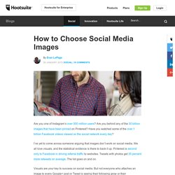 How to Choose Social Media Images