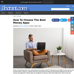 How To Choose The Best Money Apps