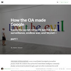 How the CIA made Google